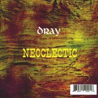 D. Ray - Neoclectic