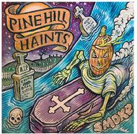 Pine Hill Haints - Smoke