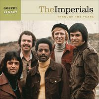 The Imperials - Gospel Legacy Series: Classic Hits