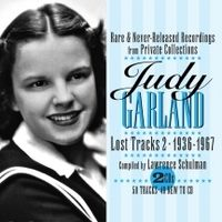 Judy Garland - Lost Tracks Volume 2: 1936-1967