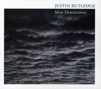 Justin Rutledge - Man Descending