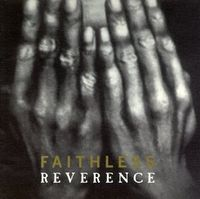 Faithless - Reverence (Hol)