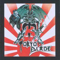 Tokyo Blade - Tokyo Blade [Import]