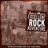 John Adams - John & Mark's Excellent Rock Adventure: Play Along