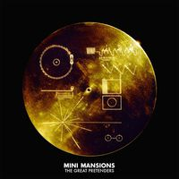 Mini Mansions - Great Pretenders