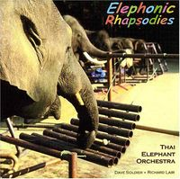 Thai Elephant Orchestra - Elephonic Rhapsodies