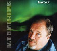 David Clayton-Thomas - Aurora