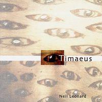 Neil Leonard - Timaeus