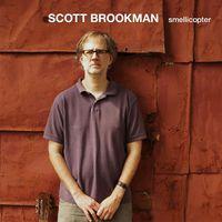 Scott Brookman - Smellicopter