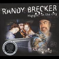 Randy Brecker - Hanging in the City