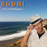 Bodhi - Ocean Whispers