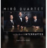 Miro Quartet - Schubert Interrupted