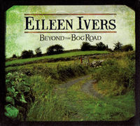Eileen Ivers - Beyond the Bog Road