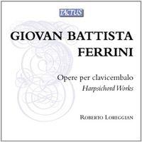 Roberto Loreggian - Operas Per Clavicembalo