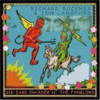 Richard Buckner - Sir Dark Invader Vs. The Fanglord