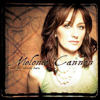 Melonie Cannon - And The Wheels Turn