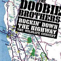 The Doobie Brothers - Rockin Down The Highway