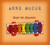 Anne Mccue - East of Electric