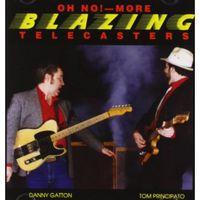 Tom Principato - Oh No! More Blazing Telecasters