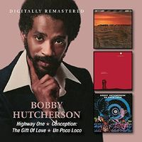 Bobby Hutcherson - Highway One / Conception: Gift Of Love / Un Poco
