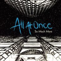 All At Once - So Much More