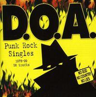 D.O.A. - Punk Rock Singles