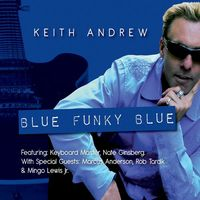 Keith Andrew - Blue Funky Blue