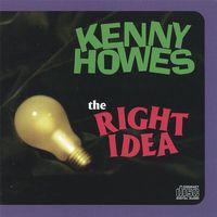 Kenny Howes - Right Idea