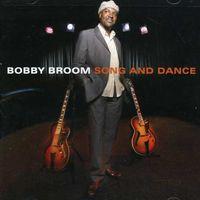 Bobby Broom - Song & Dance