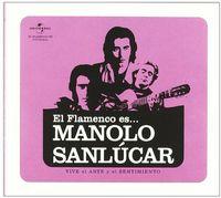 Manolo Sanlucar - El Flamenco Es