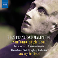 Malipiero / Thessaloniki State Symphony Orchestra - Orchestral Works