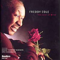 Freddy Cole - This Love of Mine
