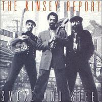 Kinsey Report - Smoke & Steel