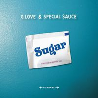 G. Love & Special Sauce - Sugar [Vinyl]