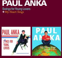 Paul Anka - Swings For Young Lovers + My Heart Sings [Import]