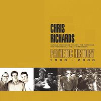 Chris Richards - Pathetic History