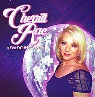 Cherrill Rae - I'm Doing Fine