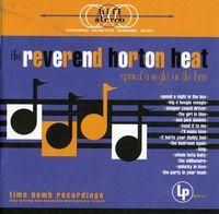 Reverend Horton Heat - Spend a Night in the Box