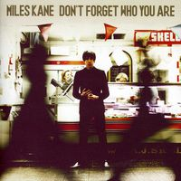 Miles Kane - Don't Forget Who You Are [Import]