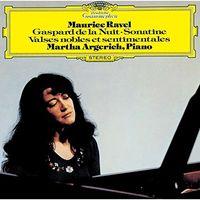 Martha Argerich - Ravel: Gaspard de la Nuit. Etc.