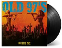 Old 97's - Too Far To Care (Hol)