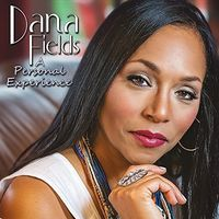 Dana Fields - A Personal Experience