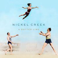 Nickel Creek - Dotted Line [Vinyl]