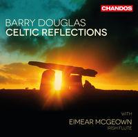 Barry Douglas - Celtic Reflections