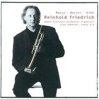 REINHOLD FRIEDRICH - Trumpet Concertos
