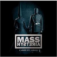 Mass Hysteria - L'armee Des Ombres [Import]