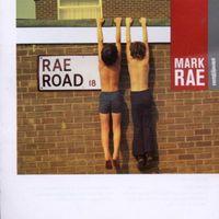 Mark Rae - Rae Road [Import]