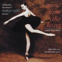 Nancy Raffa - Music from the Heart: Family Ballet Project