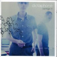 Dictaphone - Vertigo, Vol. 2