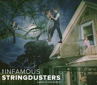 The Infamous Stringdusters - Ladies & Gentlemen [Deluxe]